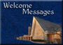 Welcome Messages